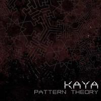 Kaya - Pattern Theory