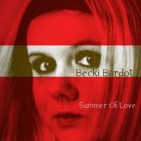 Becki Bardot - Summer Of Love EP