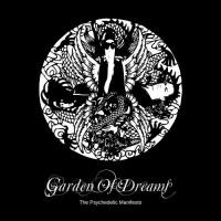 The Psychedelic Manifesto - Garden Of Dreams