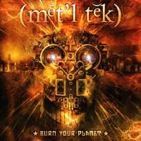 Metaltech - Burn Your Planet