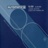 Slide - Closure