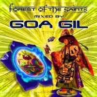 Compilation: Forest of the saints - Compiled by Goa Gil