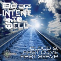 Bo Biz and Intent To Sell - Cloud 9, First Come First Serve