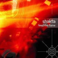 Compilation: Shakta - Feed The Flame (2CDs)