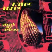 Vatos Locos - Attack and Release