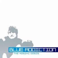 Compilation: Blue Addiction - Compiled by DJ Koszki