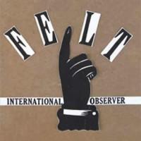 International Observer  - Felt