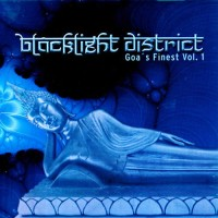Compilaton: Blacklight District Goas finest Vol.1