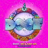 Doof - Let's Turn On - Remixed and Remastered (2CDs)