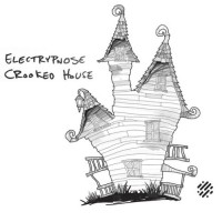 Electrypnose - Crooked House