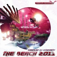 Compilation: The Beach 2011 - Compiled by Dj Dithforth (CD + DVD)