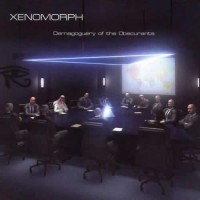 Xenomorph - Demagoguery of the Obscurants