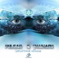 Pulsar and Thaihanu - Uplifting Minds