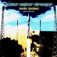 Sonic Elysium - Faster Higher Stronger