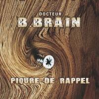 B.Brain - Piqure De Rappel (Single)