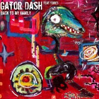 Gator Dash - Back To My Family