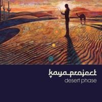 Kaya Project - Desert Phase