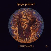 Kaya Project - Firedance