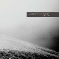 Aes Dana - Far and Off (Feat. Miktek)