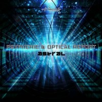 Psypheric and Optical Report - Astral