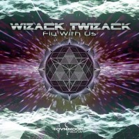 Wizack Twizack - Fly With Us