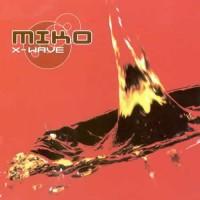 Compilation: X-Wave - Miko