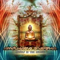 Amithaba Buddha - Myself In The Mirror