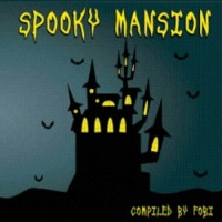 Compilation: Spooky Mansion