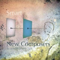 New Composers - Smart (feat. Brian Eno)