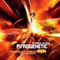 Compilation: Pyrogenetic - Compiled by Chemicus