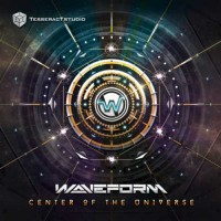 Waveform - Center Of The Universe